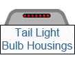 tail light bulb housings
